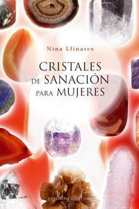 Cristales De Sanacion Para Mujeres - Nina Llinares