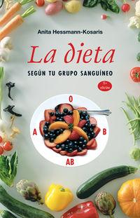 La dieta segun tu grupo sanguineo - Anita Hessmann-kosaris