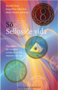 So - Sellos De Vida - Jacqueline Celestine