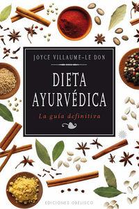 Dieta Ayurbedica - La Guia Definitiva - Joyce Villaume-le Don