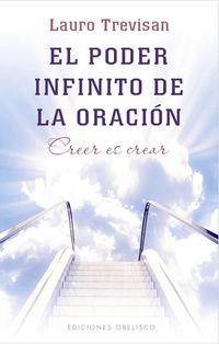 El  poder infinito de la oracion  -  Creer Es Crear - Lauro Trevisan