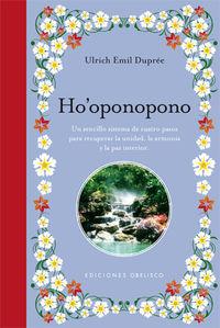 Ho'oponopono - Ulrich Emile Dupree
