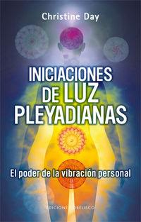 Iniciaciones De Luz Pleyadianas - Christine Day