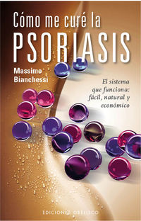 Como Me Cure De La Psoriasis - Massimo Bianchessi