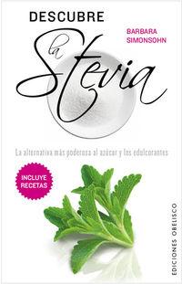 Descubre La Stevia - Barbara Simonsohn