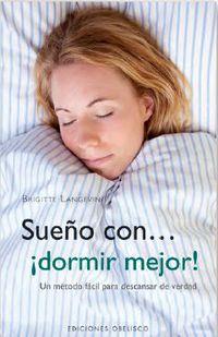 Sueño Con. .. ¡dormir Mejor! - Bregitte Langevin