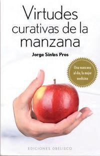 Virtudes Curativas De La Manzana - Jorge Sintes Pros