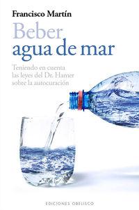 Beber Agua De Mar - Francisco Martin