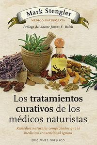 Los tratamientos curativos de los medicos naturistas - Mark Stengler
