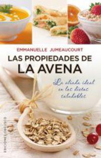 Las  propiedades de la avena  -  El Aliado Ideal En Las Dietas Saludables - Emmanuelle Jumeaucourt