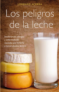 Los peligros de la leche - Lorenzo Acerra