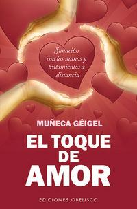 El toque de amor - Muñeca Geigel