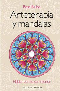 Arteterapia Y Mandalas (+dvd) - Rosa Maria Riubo
