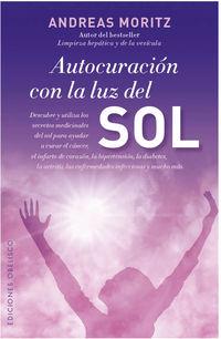 Autocuracion Con La Luz Del Sol - Andreas Moritz