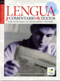 Bach 2 - Lengua Y Comentario De Textos - Guillermo  Hernandez  /  Jose Manuel   Cabrales  /  Clara  Rellan