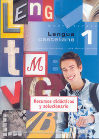 Bach 1 - Lengua Castellana - Guillermo  Hernandez  /  Jose Manuel  Cabrales