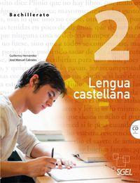 Bach 2 - Lengua Castellana - Guillermo Hernandez Garcia / Jose Manuel Cabrales Arteaga