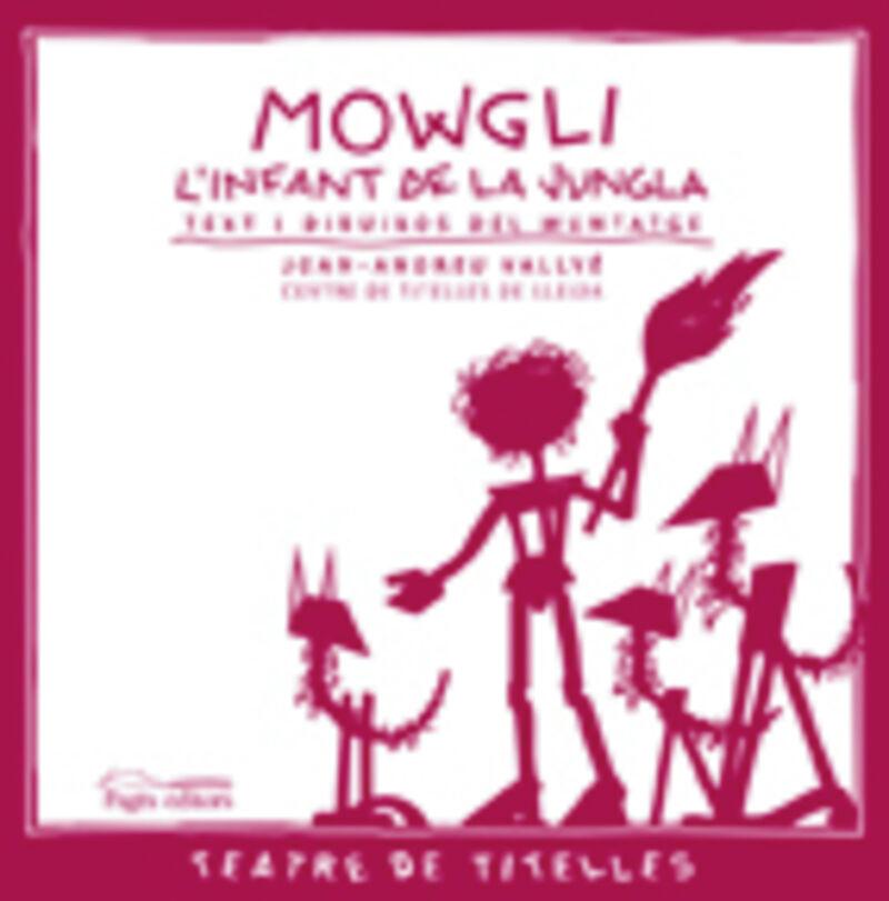MOWGLI L'INFANT DE LA JUNGLA