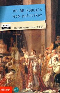 DE RE PUBLICA EDO POLITIKAZ (JOSEBA JAKA I. LITERATURA SARIDUNA)