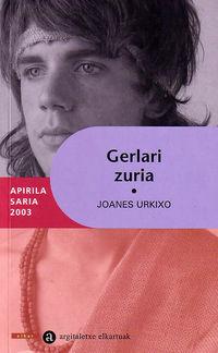 Gerlari Zuria - Joanes Urkixo
