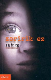 Zoririk Ez - Imre Kertesz