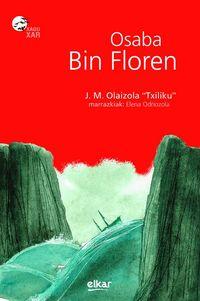 Osaba Bin Floren - J. M. Txiliku Olaizola