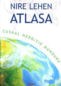 NIRE LEHEN ATLASA - EUSKAL HERRITIK MUNDURA