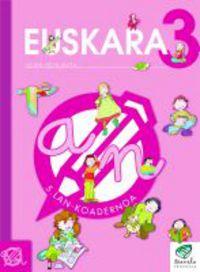 Lh 3 -txanela- Euskara Lan Koad 5 - Batzuk