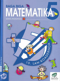Lh 5 -txanela- Matematika Lan Koad 10 - Batzuk