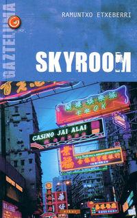 Skyroom - Ramuntxo Etxeberri