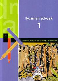 IKUSMEN JOKOAK 1