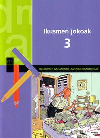Ikusmen Jokoak 3 - Batzuk
