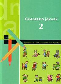 ORIENTAZIO JOKOAK 2