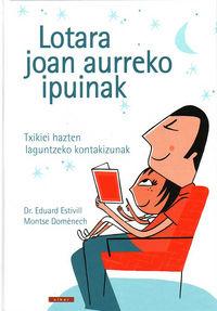 Lotara Joan Aurreko Ipuinak - Eduard Estivill