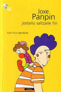 JOXE PANPIN, JOSTAILU SALTZAILE FIN