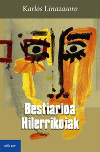 BESTIARIOA / HILERRIKOIAK