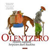 Olentzero - Ekiaren Sugeldoa Berpizten Duen Ikazkina - Claude Labat