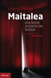 Maitalea Eta Beste Antzerki-Lan Batzuk - Harold Pinter