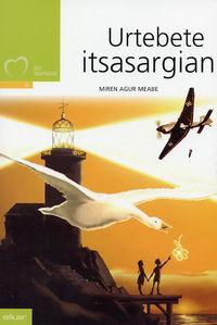 urtebete itsasargian - Miren Agur Meabe