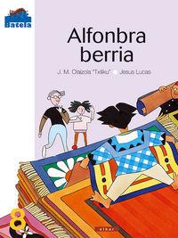 Alfonbra Berria - J. M.  Olaizola  /  (TXILIKU)