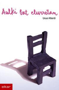Aulki Bat Elurretan - Uxue Alberdi