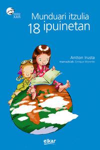 Munduari Itzulia 18 Ipuinetan - Antton Irusta