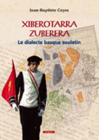 XIBEROTARRA / ZUBERERA - LE DIALECTE BASQUE SOULETIN