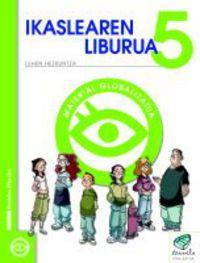 Lh 5 -Txanela- Ikaslearen Liburua (pack 6) - Batzuk