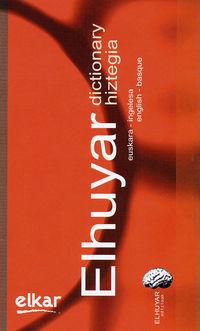 ELHUYAR HIZTEGIA EUS / ING - ENG / BAS DICTIONARY