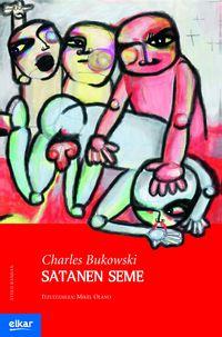 Satanen Seme - Charles Bukowski