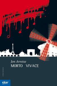 morto vivace - Jon Arretxe
