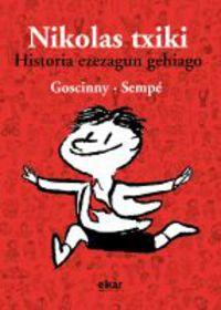 Nikolas Txiki - Historia Ezezagun Gehiago - Goscinny / Sempe