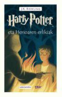 harry potter eta herioaren erlikiak - Joanne Rowling