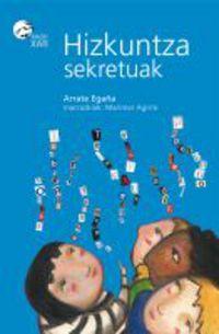 Hizkuntza Sekretuak - Arrate Egaña / Marimar Agirre (il. )